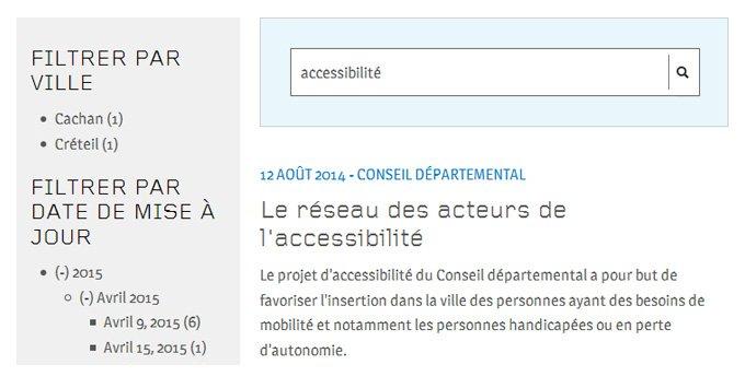 """Capture d'écran, résultat d'une recherche sur le mot """"accessibiltié, filtres par ville (Cachan, Créteil), Filtre par date de mise à jour (2015, Avril 2015, 9 avril 2015, 15 avril 2015)"""