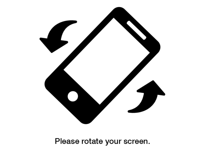 """Screenshot of a message """"Please rotate your screen"""""""
